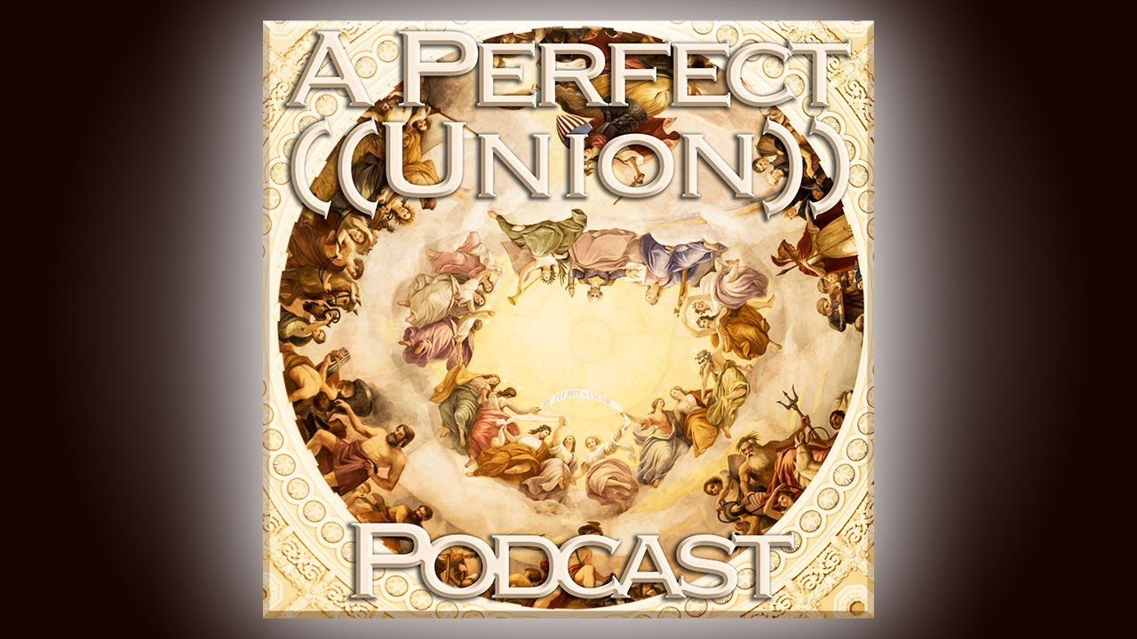 ((A Perfect Union))™ Podcast