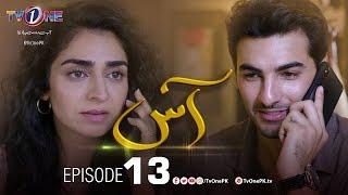 Gambar cover Aas | Episode 13 |  TV One Drama | Zain Baig - Hajra Yamin