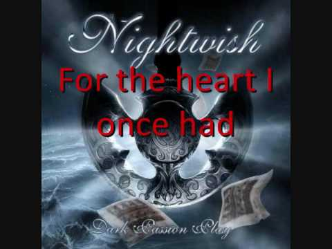09. For the Heart I Once Had - Nightwish (With Lyrics)