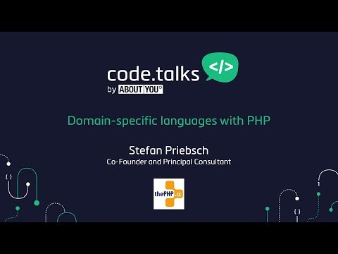code.talks 2017 - Domain-specific languages with PHP (Stefan Priebsch)