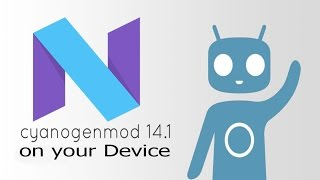 how to Install CyanogenMod 14.1 on any Android(CM 14.1)