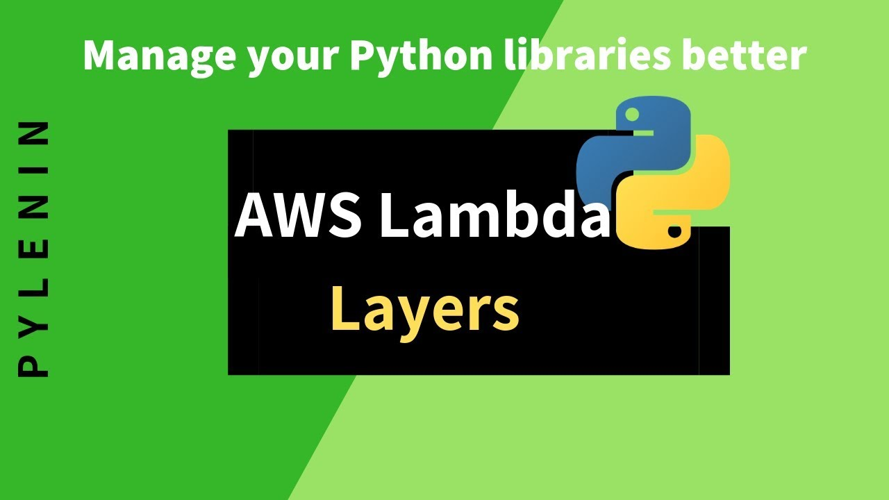 AWS Lambda Layers Tutorial | Managing Python libraries in a better way