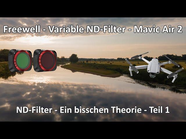 4k // ND Filter kurz erklärt - Freewell Variable ND Filter - DJI Mavic Air 2 - Teil 1