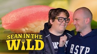 Sushi 101 with Andy Milonakis | Sean in the Wild