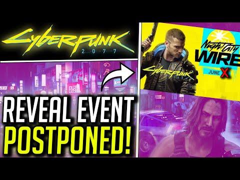 Cyberpunk 2077 News Update - Night City Reveal Event POSTPONED!