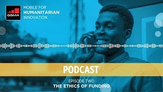 M4H Podcast Series - Episode 2: The Ethics of Funding
