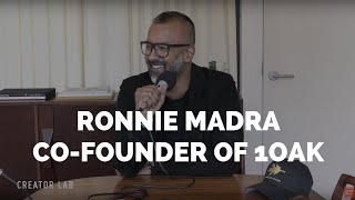 Ronnie Madra, Co-Founder of 1OAK & Founder of EAROS on the Creator Lab Podcast
