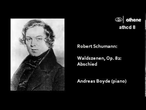 Robert Schumann - Abschied, from Waldszenen