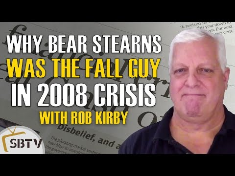 Rob Kirby - The Fall of LTCM & How Bear Stearns Became The Fall Guy In 2008 Financial Crisis