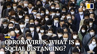 Coronavirus: What is social distancing?