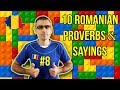 10 ROMANIAN PROVERBS AND SAYINGS #8