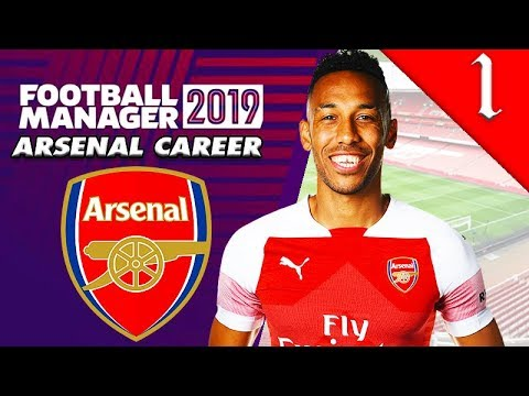 WHO TO SIGN? FOOTBALL MANAGER 2019: ARSENAL CAREER #1