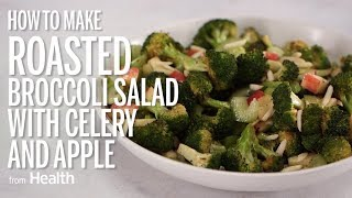 How to Make Roasted Broccoli Salad With Celery and Apple   Health