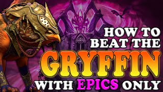 How to Beat the Gryffin with EPICS only | Raid Shadow Legends | Test Server