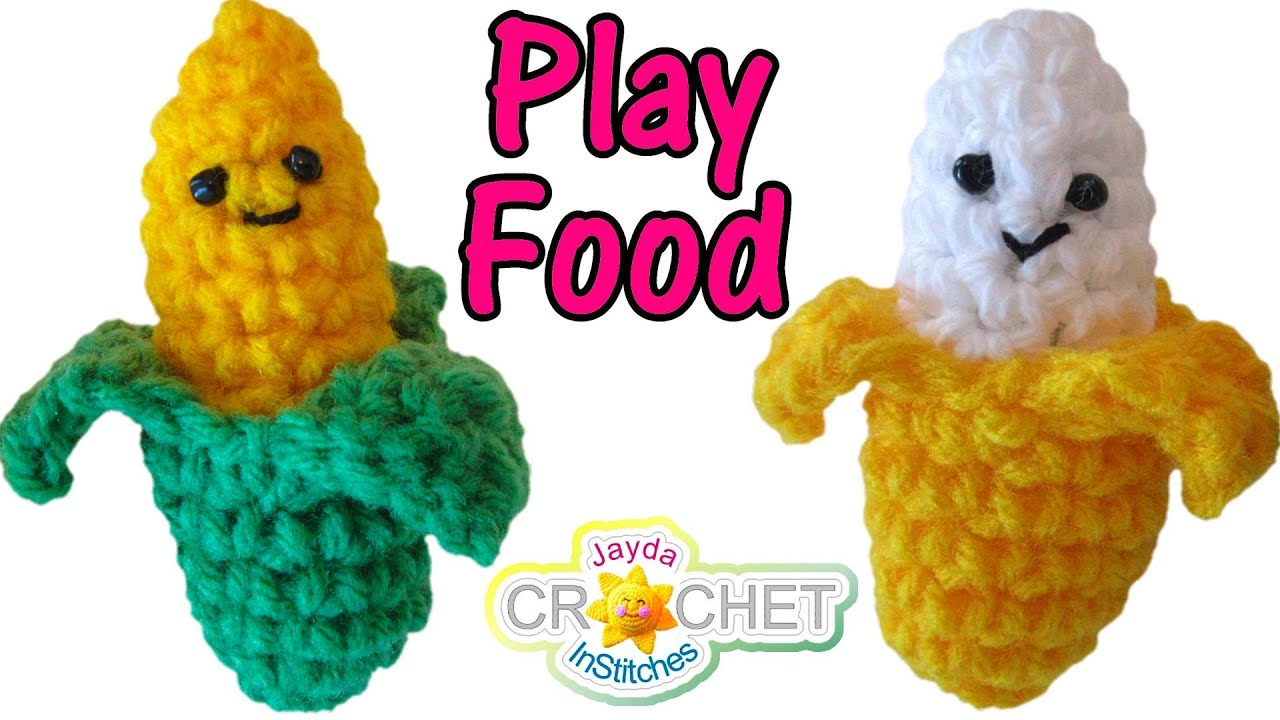 Crochet Banana & Sweet Corn Pattern - Play Food, Key Chains! - YouTube