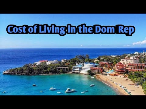 Cost Of Living In The Dominican Republic