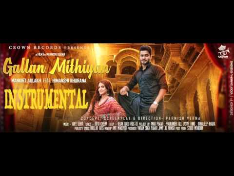 GALLAN MITHIYAN INSTRUMENTAL || MUSIC BY GUPZ SEHRA || LABEL CROWN RECORDS ||