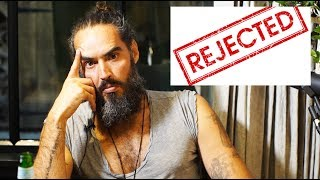 If You've Ever Been Rejected - Then Watch This... | Russell Brand