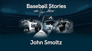 Baseball Stories - Ep. 15 John Smoltz