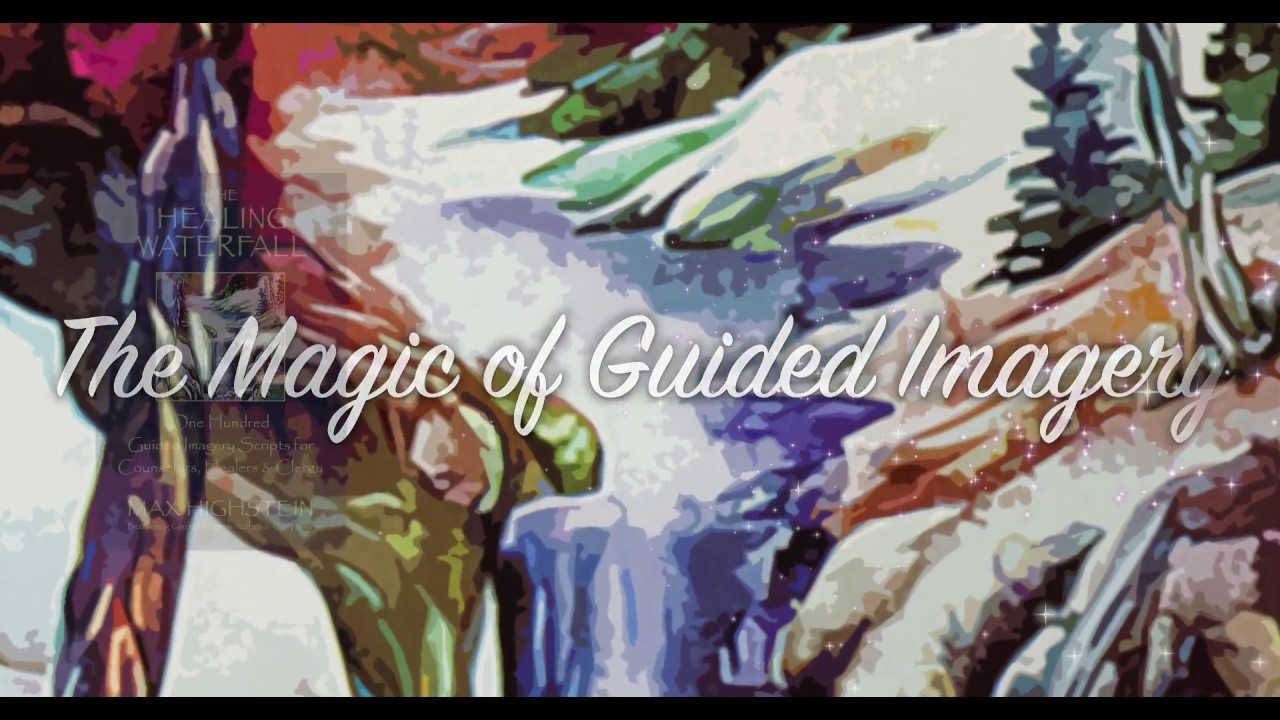 100 Guided Imagery Scripts for Counselors, Healers, & Clergy