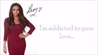 Jesy Nelson ft. G Duddah - Addicted to your love (Lyrics)