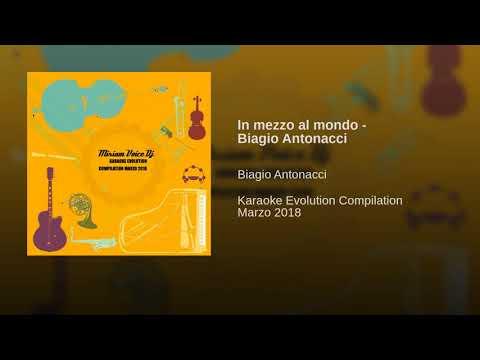 In mezzo al mondo - Biagio Antonacci