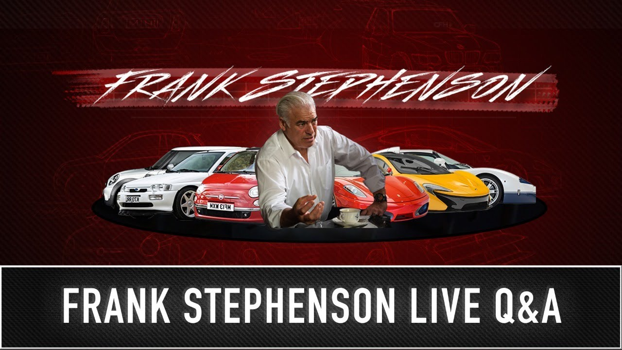 Frank Stephenson - Designer (McLaren P1, Ferrari F430, MC12, Mini Cooper etc) LIVE Q&A