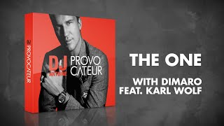 DJ Antoine & Dimaro feat. Karl Wolf – The One (Radio Edit)