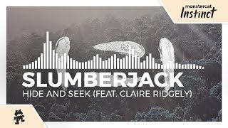 SLUMBERJACK - Hide and Seek (feat. Claire Ridgely) [Monstercat EP Release]