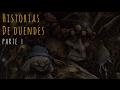 HISTORIAS DE DUENDES (RECOPILACIÓN DE RELATOS I)