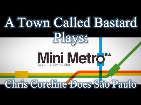 Mini Metro - Chris Coreline Does São Paulo |