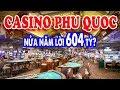 Casino Corona Phú Quốc thu lời khủng