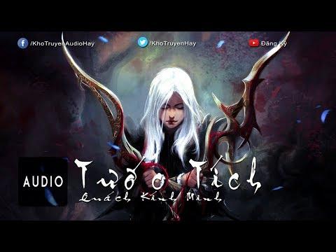 [Truyện Audio] - Tước Tích - Phần 1 | Truyện Thần Thoại  Viễn Tưởng Hay Nhất
