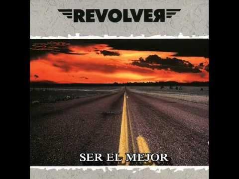 REVOLVER - Ser el mejor