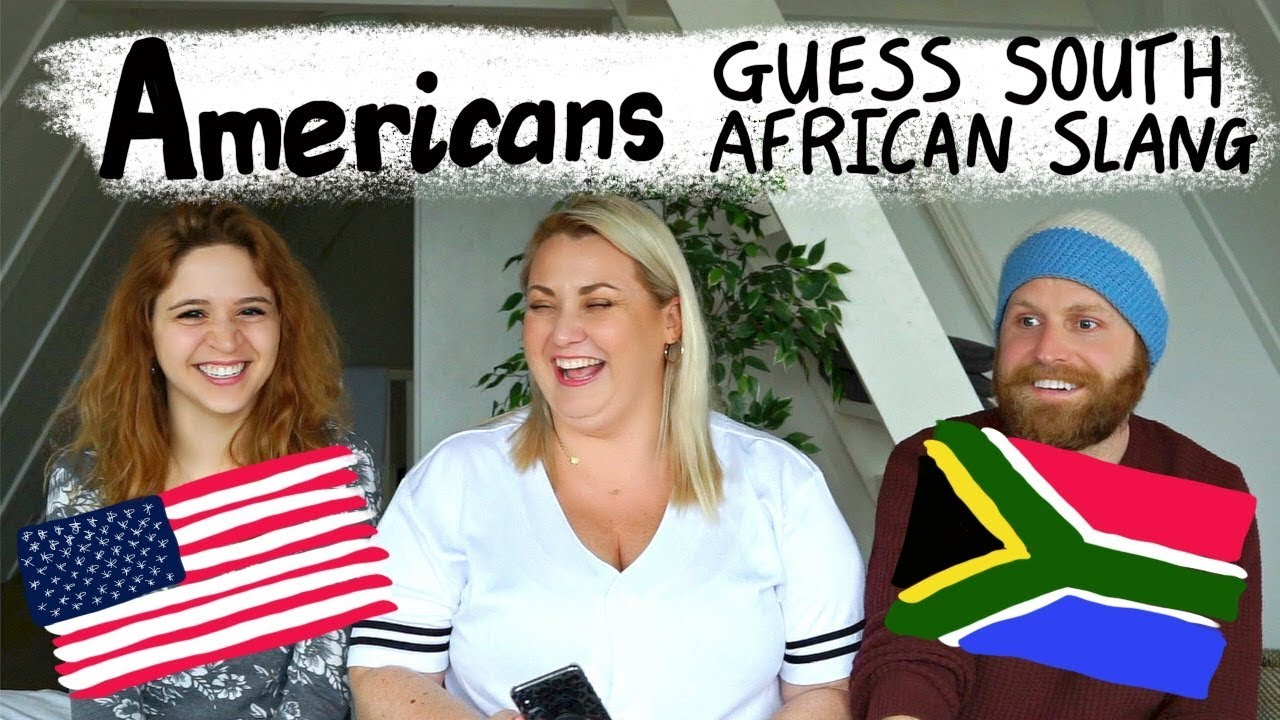 Americans guess South African Slang