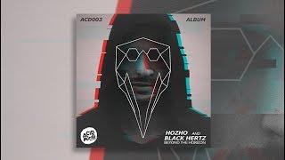 Black Hertz & Hozho - Beyond The Horizon (Full Album)