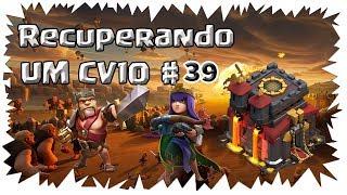 CLASH OF CLANS -RECUPERANDO UM CV10 #39 UPANDO A RAINHA PARA O NÍVEL 24