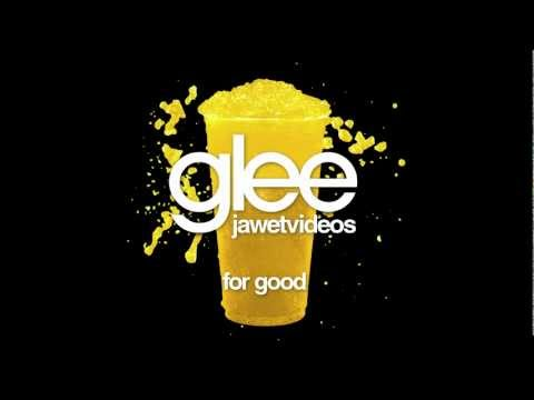 Glee Cast - For Good (karaoke version)