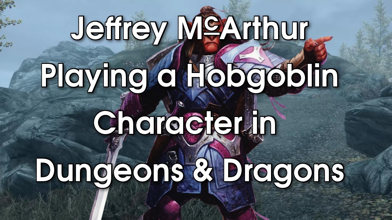 Playing a Hobgoblin Character in Dungeons & Dragons