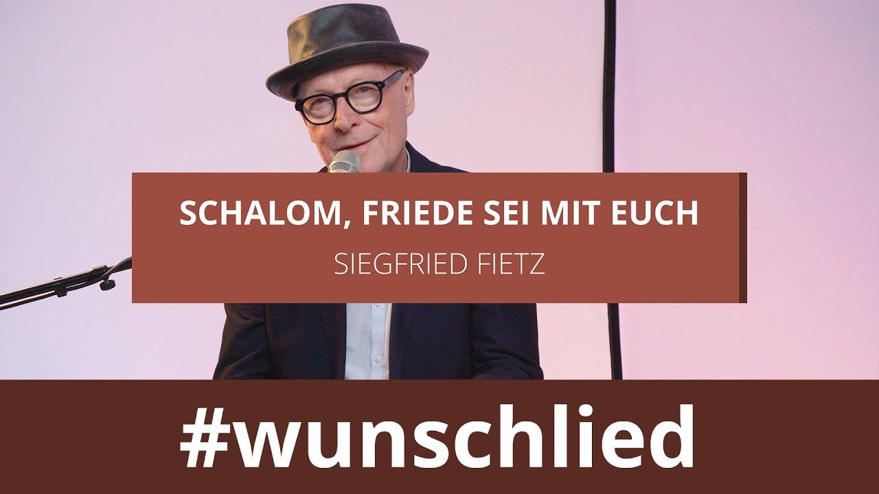 Siegfried Fietz singt 'Schalom, Friede sei mit euch' #wunschlied