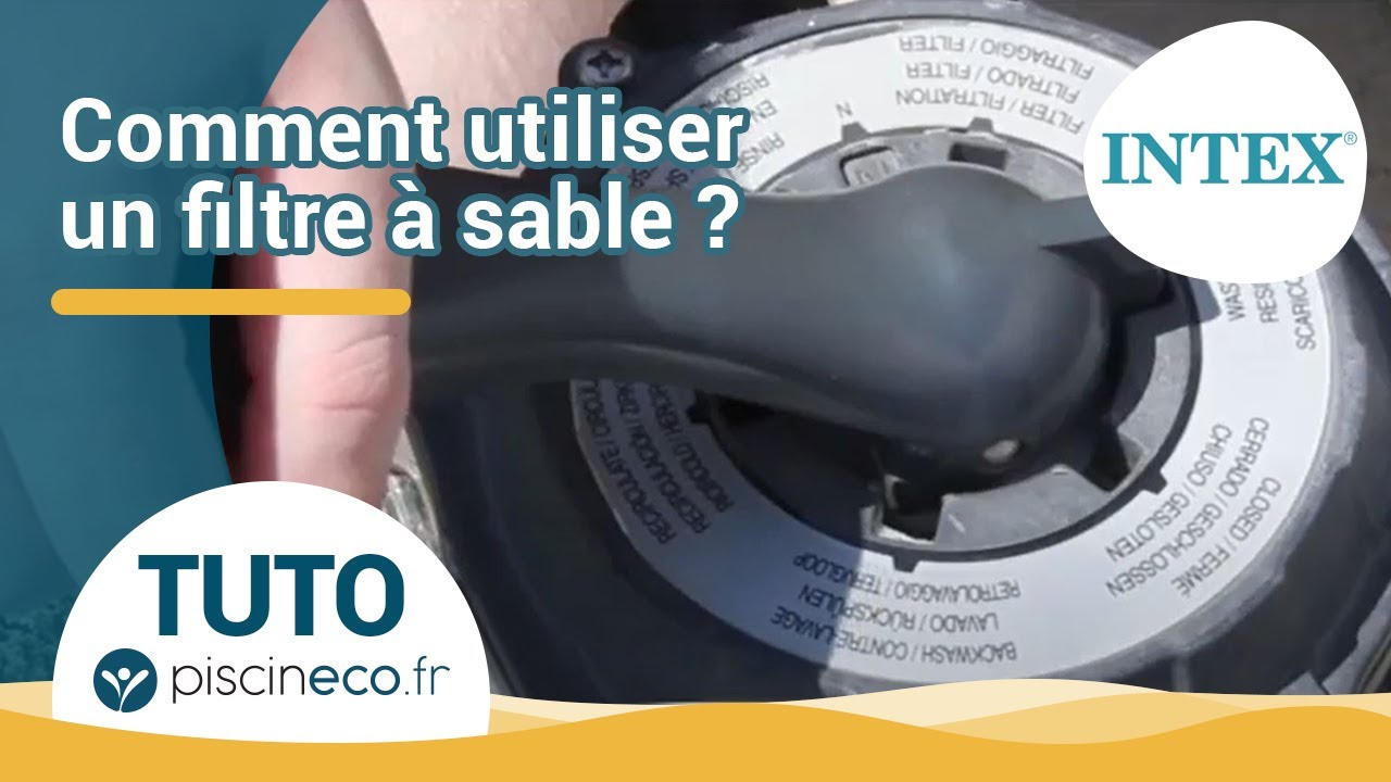 Position vanne et programmation filtre sable intex youtube - Groupe de filtration piscine hors sol ...