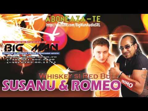 ROMEO FANTASTIK & SUSANU - Whiskey si Red Bull (PROMO NEW HIT 2013)