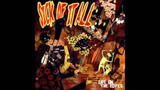 Sick Of It All - Life On The Ropes (Full Album)