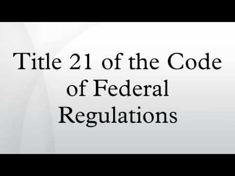 Title 21 of the Code of Federal Regulations