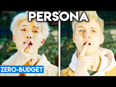 K-POP WITH ZERO BUDGET! (BTS - MAP OF THE SOUL 'PERSONA')