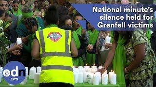 National minute's silence held for Grenfell victims