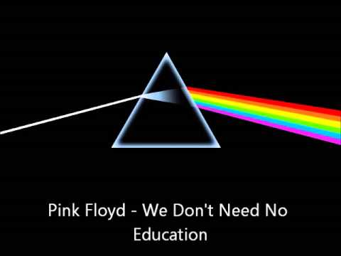 Pink Floyd We Don 39 T Need No Education Youtube
