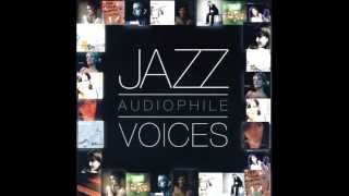 JAZZ AUDIOPHILE VOICES  ( FEMALE )