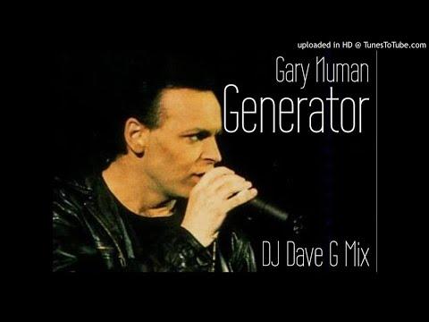 Gary Numan - Generator (DJ Dave-G mix)