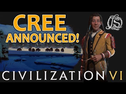 Cree Announced for Civ 6 - Gaming News! |